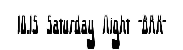 10.15 Saturday Night -BRK-  Free Fonts Download