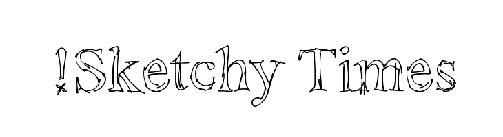 !Sketchy Times  Free Fonts Download