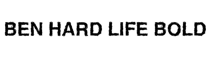 Ben Hard Life Bold  Free Fonts Download