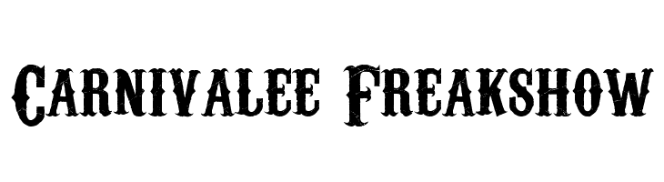 Carnivalee Freakshow Free Fonts Download