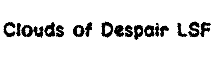 Clouds of Despair LSF Free Fonts Download