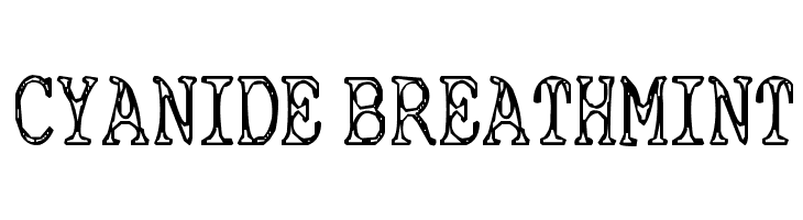 Cyanide Breathmint Free Fonts Download