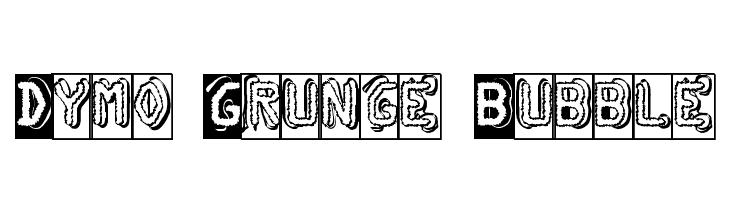 Dymo Grunge Bubble  नि: शुल्क फ़ॉन्ट्स डाउनलोड