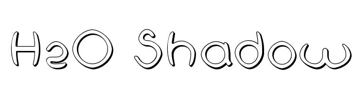 H2O Shadow  नि: शुल्क फ़ॉन्ट्स डाउनलोड