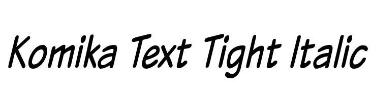 Komika Text Tight Italic  Fuentes Gratis Descargar