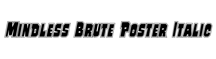 Mindless Brute Poster Italic Font