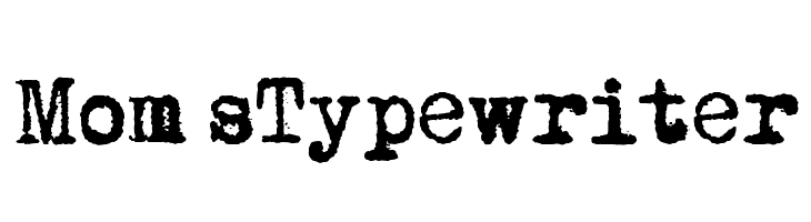 Mom�sTypewriter Free Fonts Download