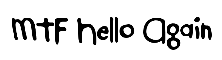 MTF Hello Again Free Fonts Download