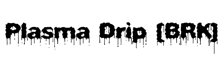 Plasma Drip [BRK] Free Fonts Download