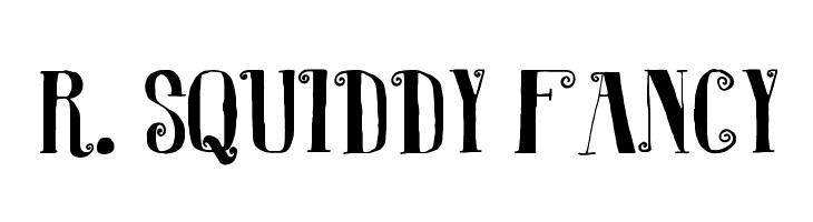 R. Squiddy Fancy  Frei Schriftart Herunterladen
