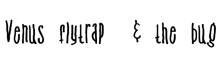 Venus flytrap & the bug Free Fonts Download