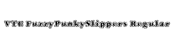 VTC FuzzyPunkySlippers Regular Free Fonts Download