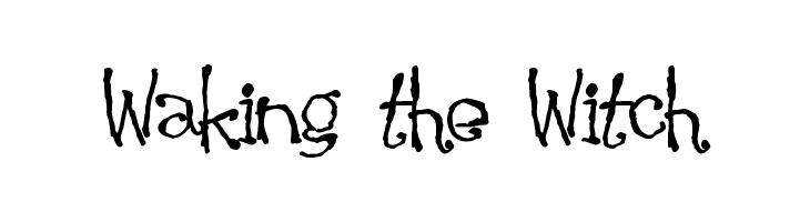 Waking the Witch  नि: शुल्क फ़ॉन्ट्स डाउनलोड