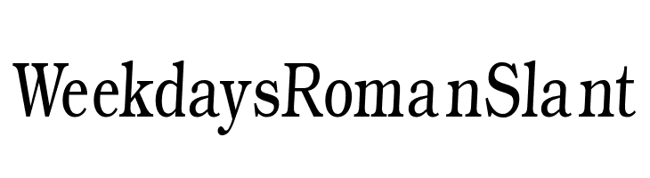 WeekdaysRomanSlant Free Fonts Download